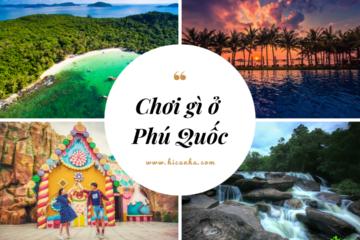 Top 10 hoat dong o Phu Quoc _ Chơi Gì Ở Phú Quốc – Top 10 Hoạt Động Không Thể Bỏ Qua